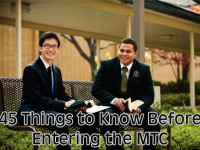 45 Things to Know Before Entering the MTC