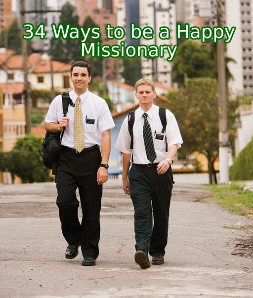 how to be a happy missionary