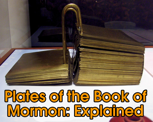 plates of the book of mormon explained