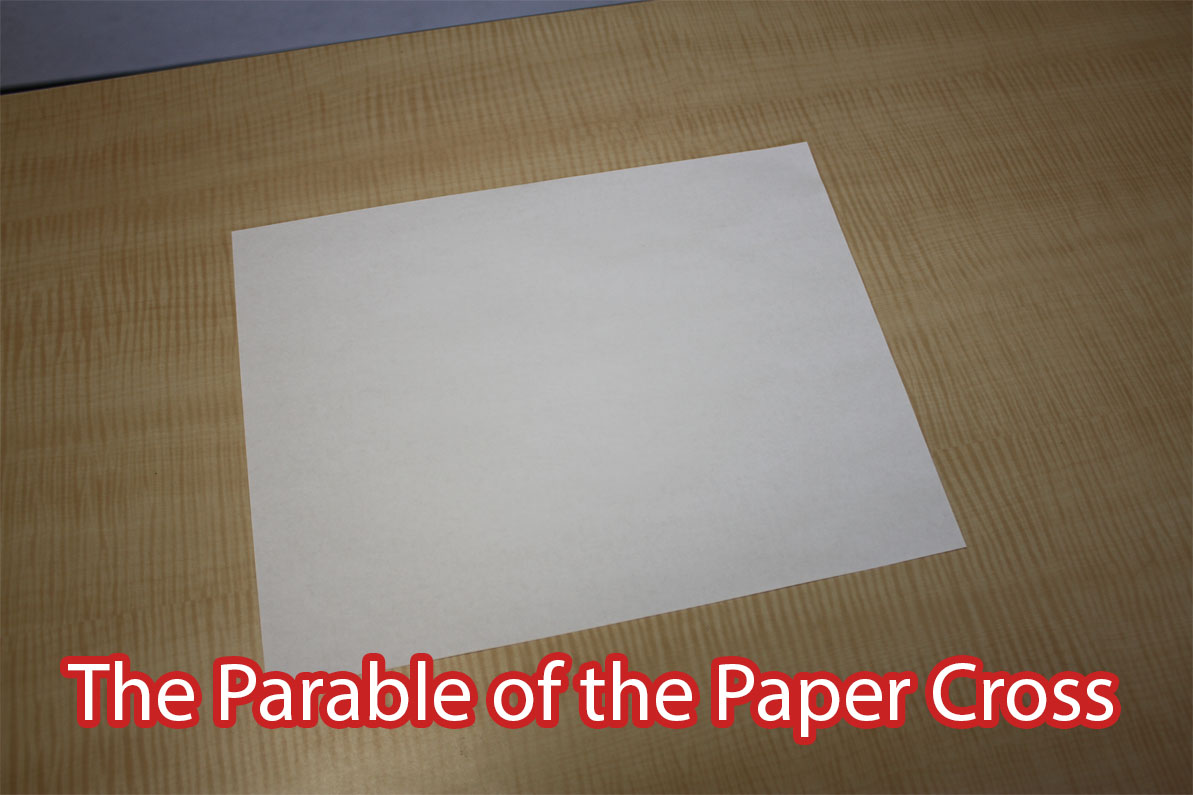 The Parable of the Paper Cross